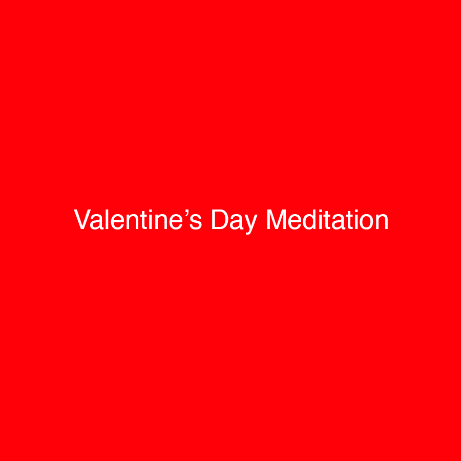 Lumi Valentine's Day meditation
